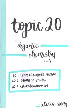Topic 20 Organic Chemistry HL Revision Booklet