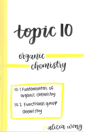 Topic 10 Organic Chemistry Revision Booklet