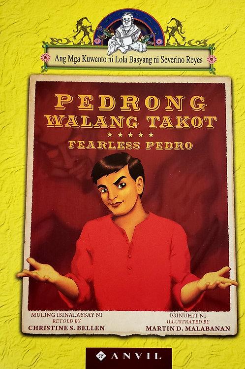 Pedrong Walang Takot (Fearless Pedro)