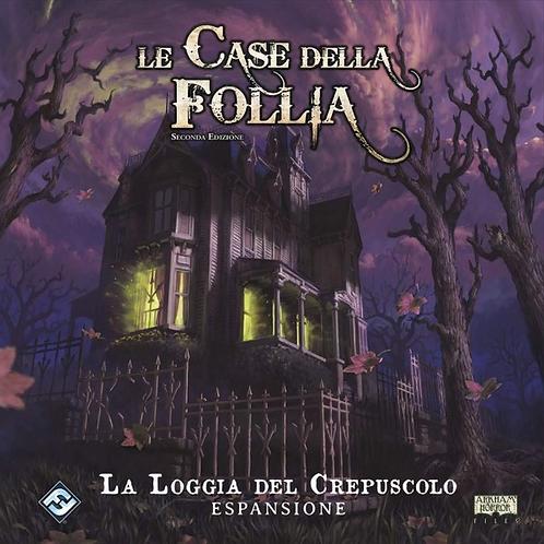 LE CASE DELLA FOLLIA 2^ED Esp La Loggia del Crepuscolo