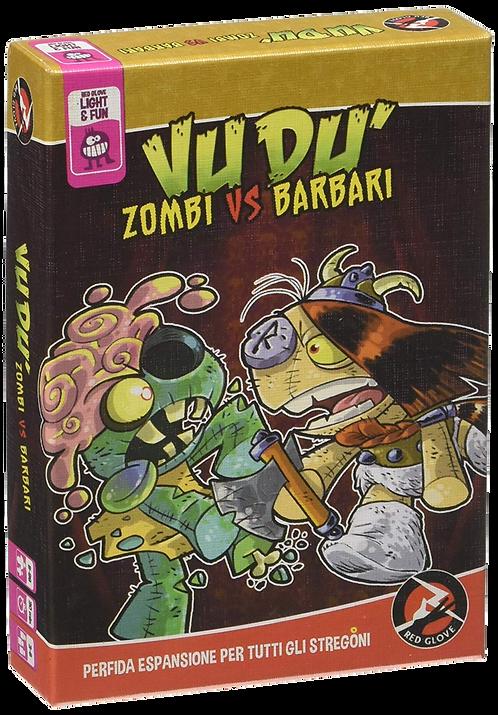 Vudù: ESP Zombi vs Barbari