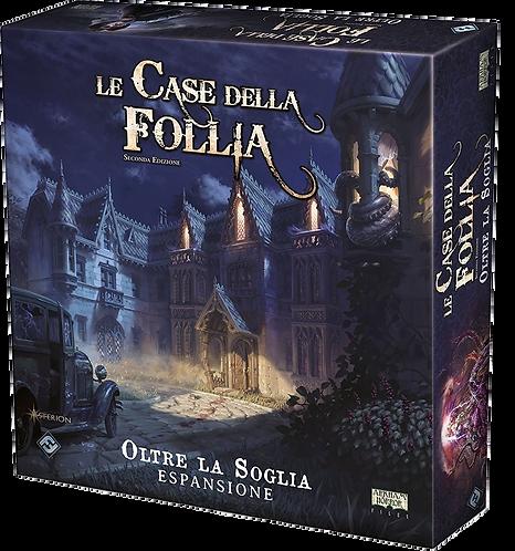 Le Case della Follia seconda edizione OLTRE LA SOGLIA