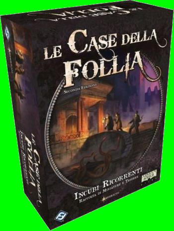 Le Case della Follia seconda edizione INCUBI RICORRENTI