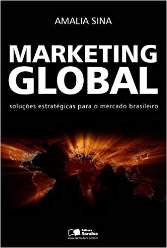 Marketing Global - Soluções estratégicas para o mercado brasileiro