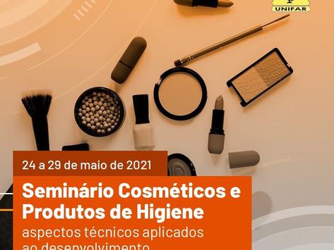 Seminário Cosméticos e Produtos de Higiene Aspectos Técnicos Aplicados ao Desenvolvimento, Produção