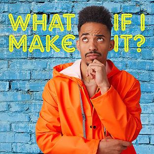 What if I make it_5.jpg