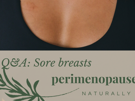 Q&A: Sore breasts and nipple discharge?