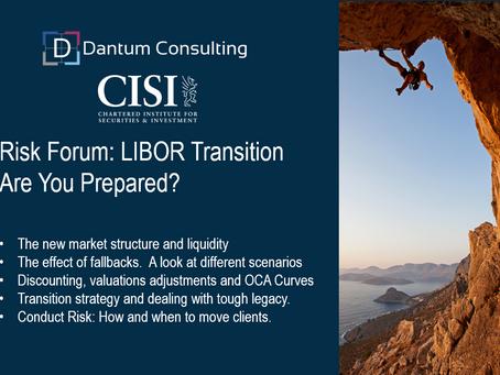 Risk Forum: LIBOR Transition - Are you prepared?