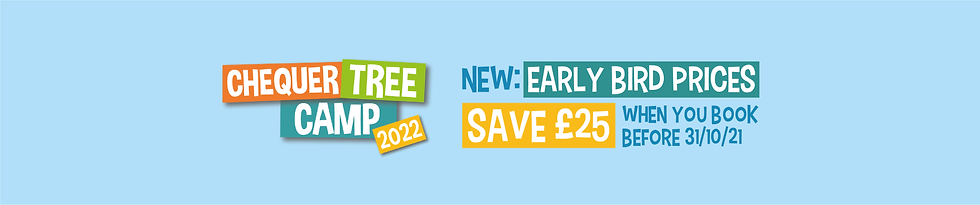 Chequer Tree Camp 2022 Early Bird Offer.png