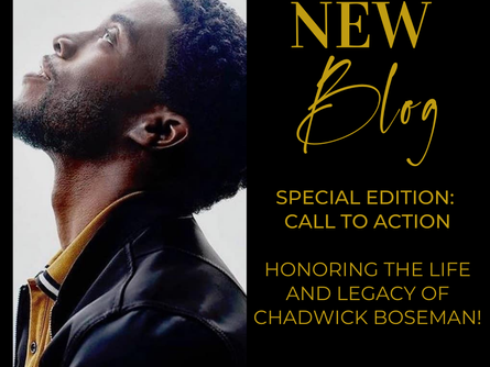 Special Edition: Call to Action Honoring the Life and Legacy of Chadwick Boseman!
