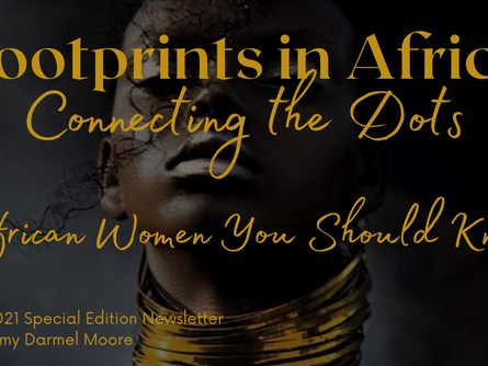 SPECIAL EDITION:  African Women You Should Know