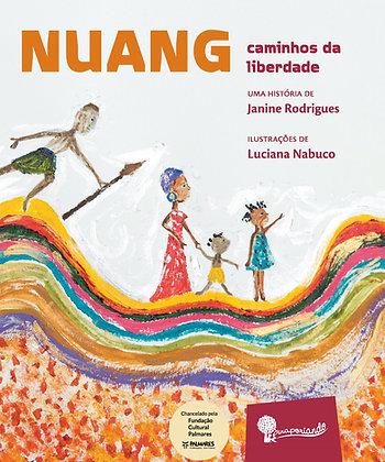 Nuang - Caminhos da Liberdade