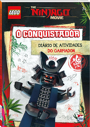 Lego The Ninjago Movie - O Conquistador - Diario De Atividades Do Garmadon