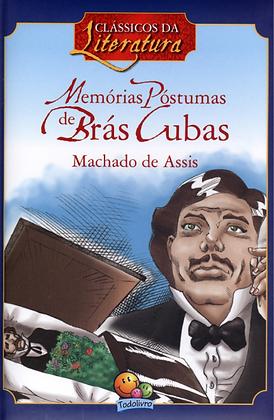 Clássicos da literatura : Memórias Póstumas de Brás Cubas