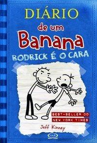 Diário De Um Banana 2 - Rodrick É O Cara