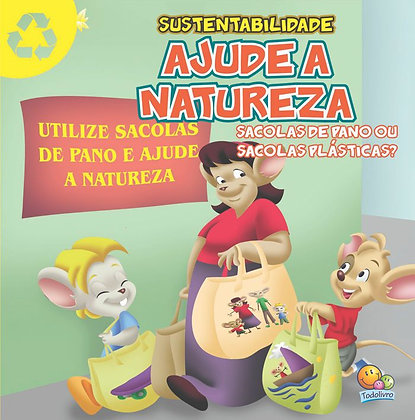 Ajude A Natureza - Sacolas de Pano ou Sacolas Plásticas