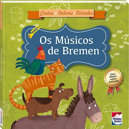 Contos de Valores e Virtudes: Os Músicos de Bremen