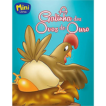 Mini - Fábulas: Galinha Dos Ovos De Ouro, A