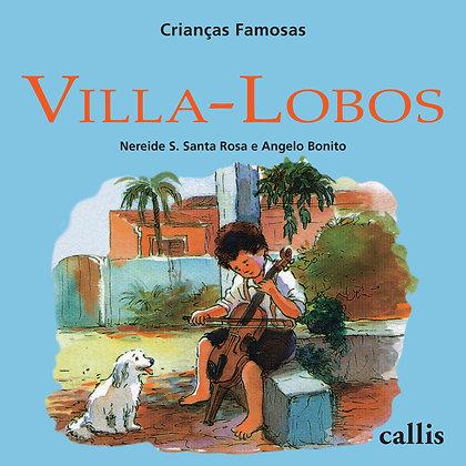 Crianças Famosas - Villa-Lobos