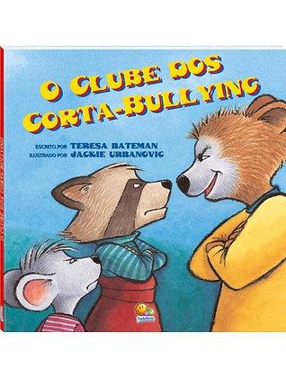Biblioteca de Literatura(30):Clube Dos Corta-Bullying,O