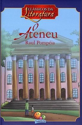 Clássicos da Literatura: O Ateneu