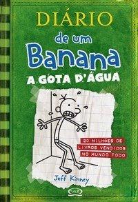 Diário De Um Banana 3 - A Gota D'água