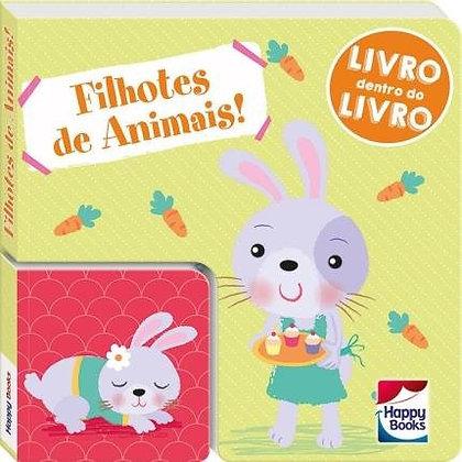 Livro Dentro Do Livro - Filhotes De Animais