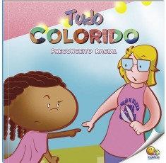 Pt-Bullying (N3): Tudo Colorido (Preconceito Racial)