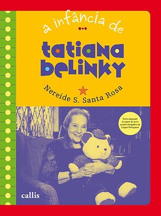 A Infância de Tatiana Belinky