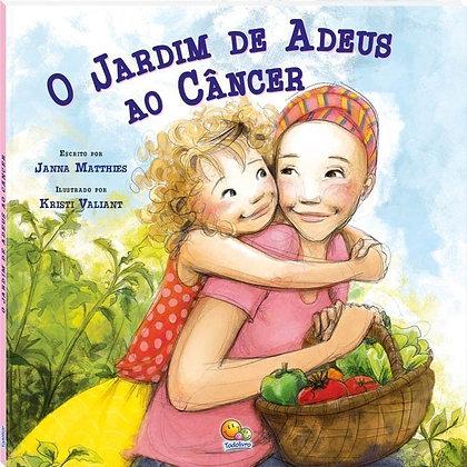 Biblioteca De Literatura(30):Jardim De Adeus Ao Câncer,O