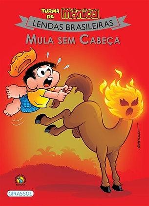 Lendas Brasileiras - Mula sem Cabeça