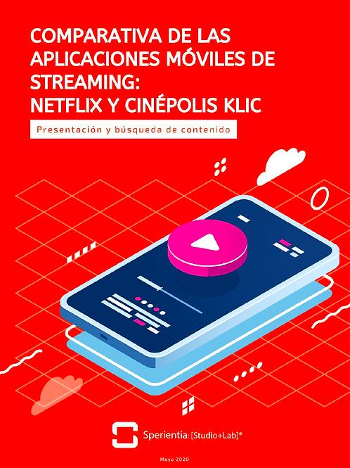 Comparativa de Aplicaciones Móviles de StreamingNetflixvs. Klic Cinépolis