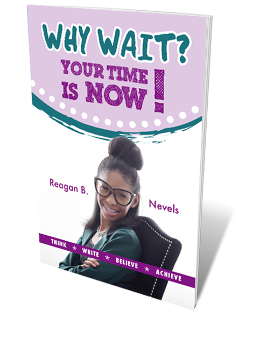 Why Wait? Your Time Is Now! (New Release)