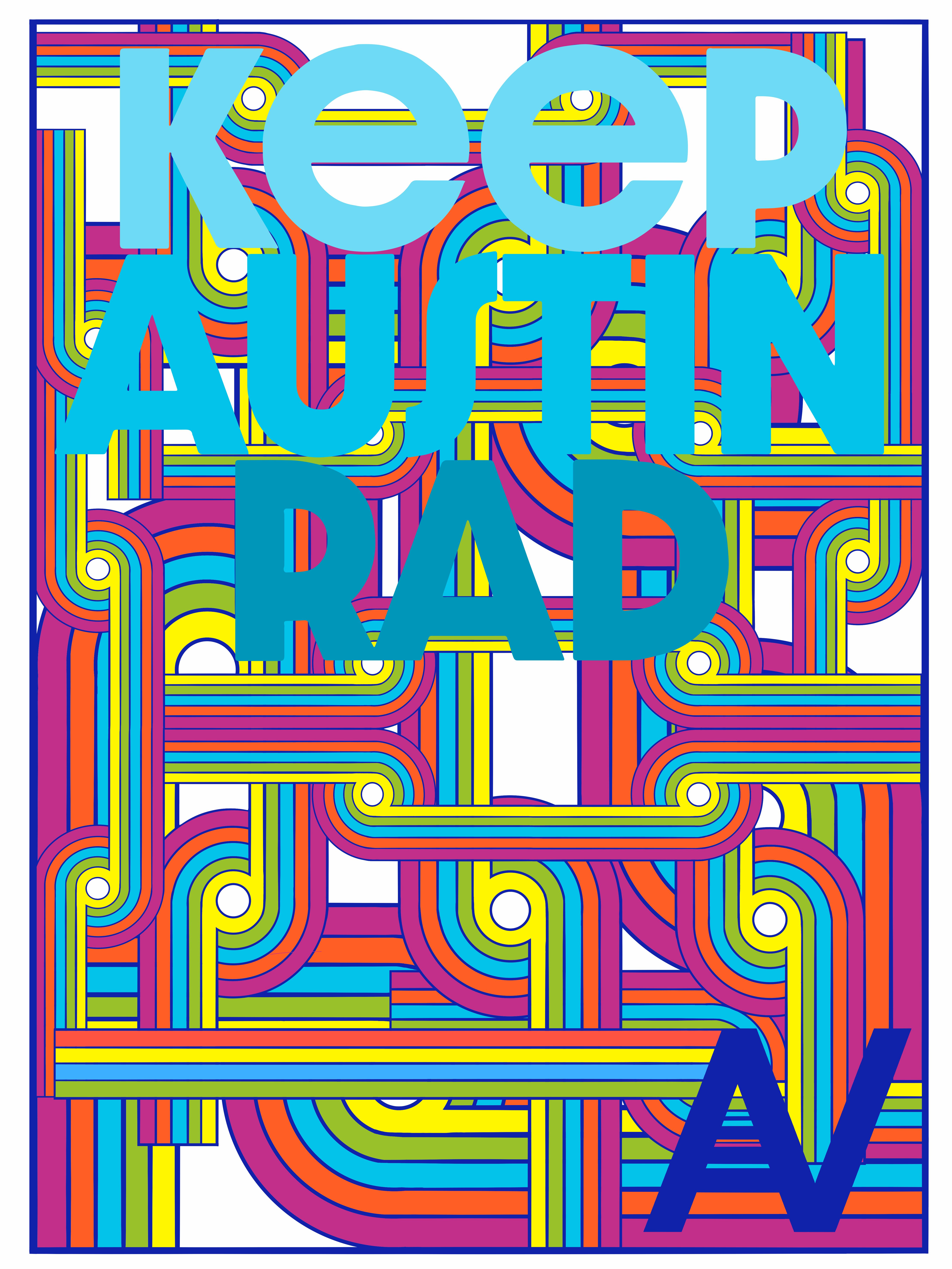 Keep Austin Rad Poster
