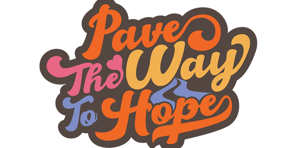 Pave the Way to Hope
