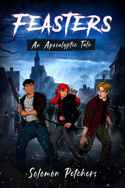 Feasters: An Apocalyptic Tale zombie books young adult author