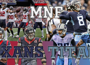MNF Preview: Titans vs. Texans
