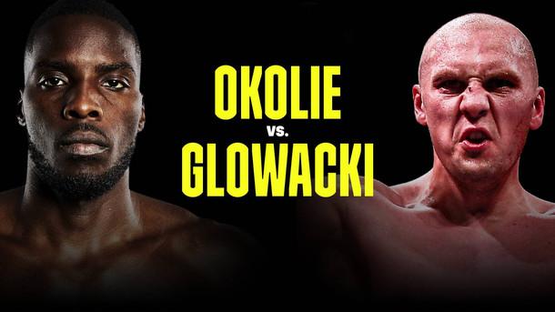 Lawrence Okolie takes on Krzysztof Glowacki for the vacant cruiserweight title.