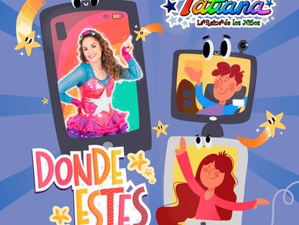 """Tatiana lanza nuevo sencillo """"Donde Estés"""""""