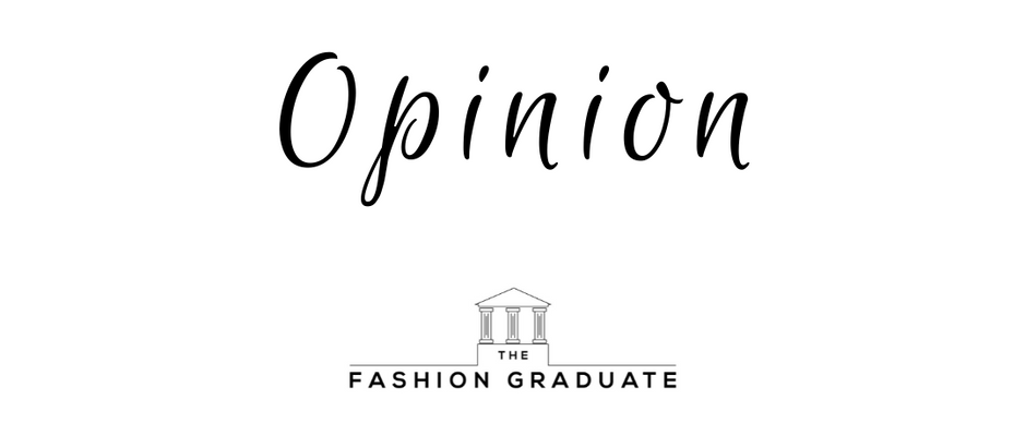 OPINION Fashion Has to Change - The Four Elements Forecasted to Evolve the Fashion Industry