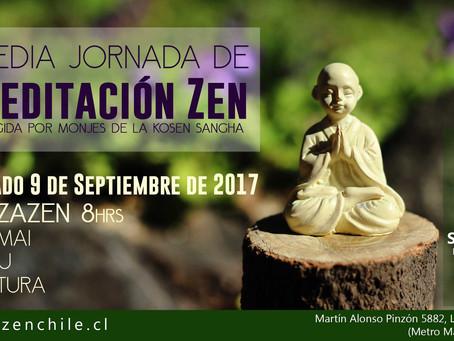 Sábado 9 de septiembre 2017 / Media Jornada de Zazen