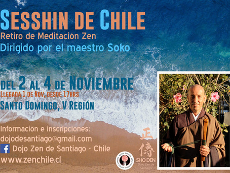Sesshin de Chile - 2, 3 y 4 noviembre