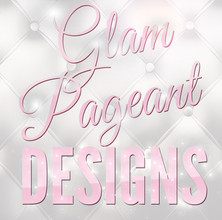 Glam Pageant Designs