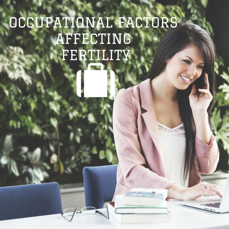 occupational factors affecting fertility