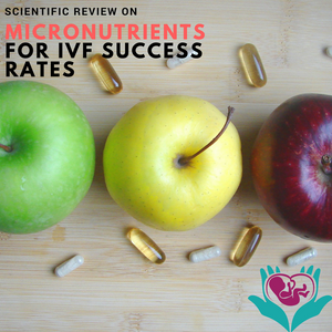 micronutrients for IVF, apples, pills, natural supplements