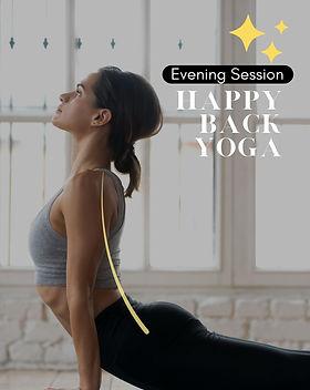 Happy Back yoga Evening Session.jpg
