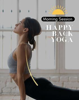 Happy Back yoga Morning Session.jpg