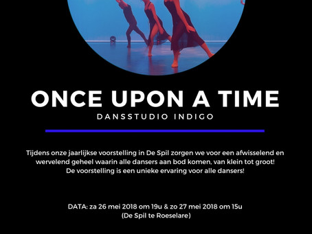 Voorstelling 2018 : ONCE UPON A TIME