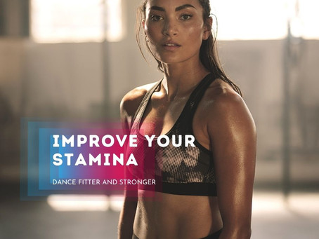 Improve your Stamina for dance