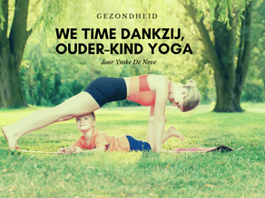 We-time dankzij ouder-kind yoga